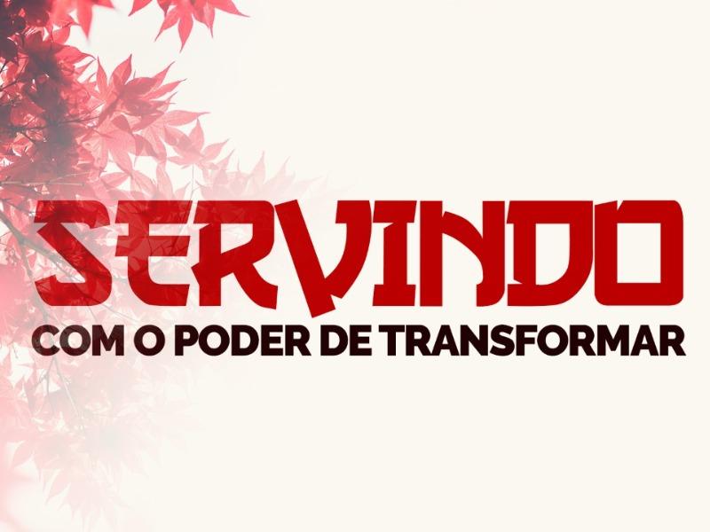 Servindo com o Poder de Transformar