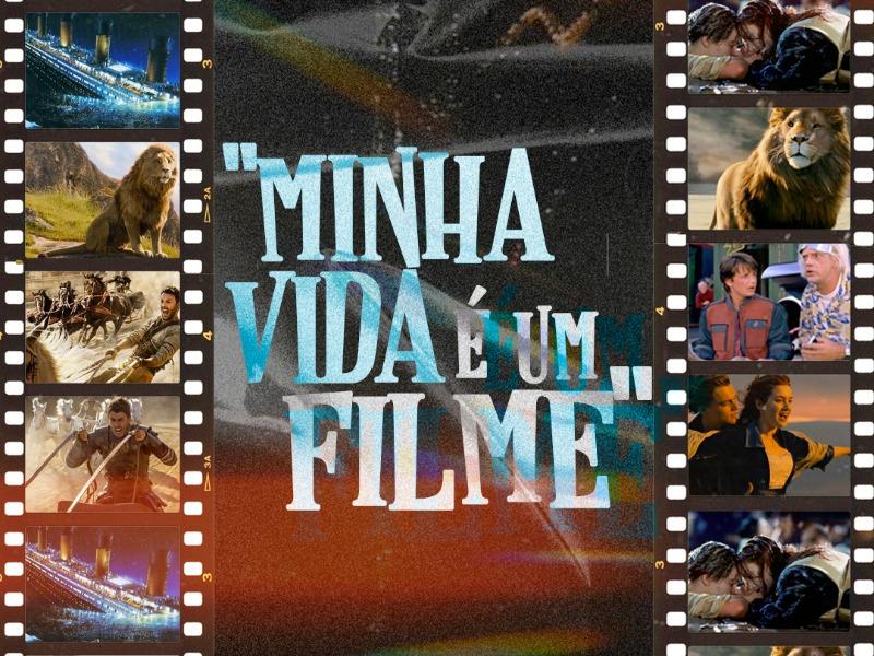 Minha vida é um filme