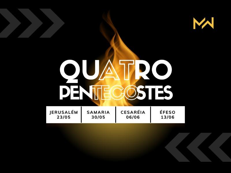 Quatro Pentecostes
