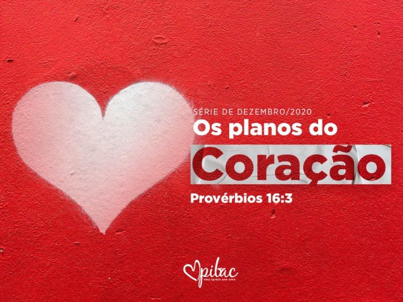 Os Planos do Coração