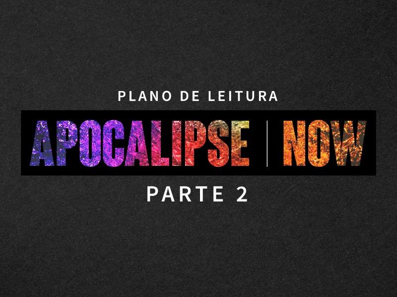 APOCALIPSE NOW - PARTE 2
