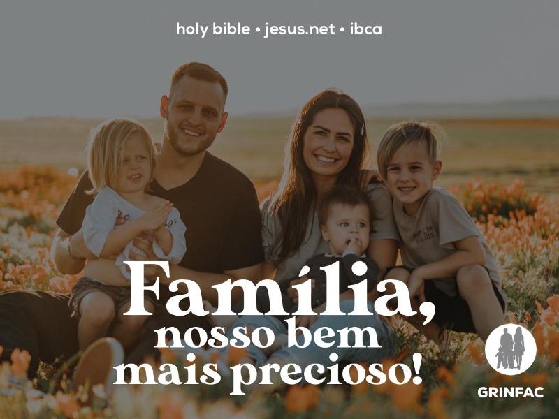 Família, nosso bem mais precioso!