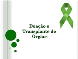 Nova política estadual multiplicará transplantes de órgãos na Bahia