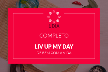Liv Up My Day - 1 dia completo