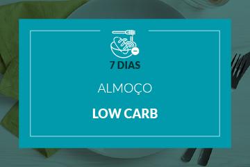 Low Carb - Almoço - 7 dias