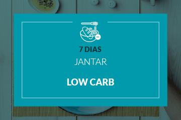 Low Carb - Jantar - 7 dias