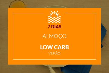 Verão Low Carb - Almoço - 7 dias