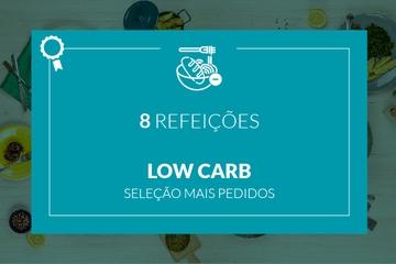 Mais Pedidos: Low Carb - 8 refeições