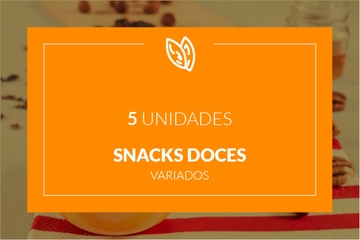 Snacks doces - 5 unidades