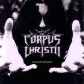 CORPUS CHRISTII - Saeculum Domini - CD