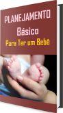 Planejamento básico para ter um bebê