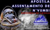 APOSTILA ASSENTAMENTO DE N'VUMBI (ANCESTRAIS DA ANGOLA)