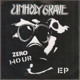 Compacto 7 - Unholy Grave – Zero Hour