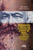 Introdução à Crítica da Filosofia do Direito de Hegel, O Manifesto Inaugural do Materialismo Históri