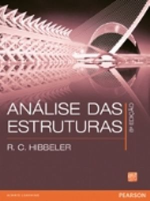 Solução Análise Estrutural - 8° Edição - RC Hibbeler