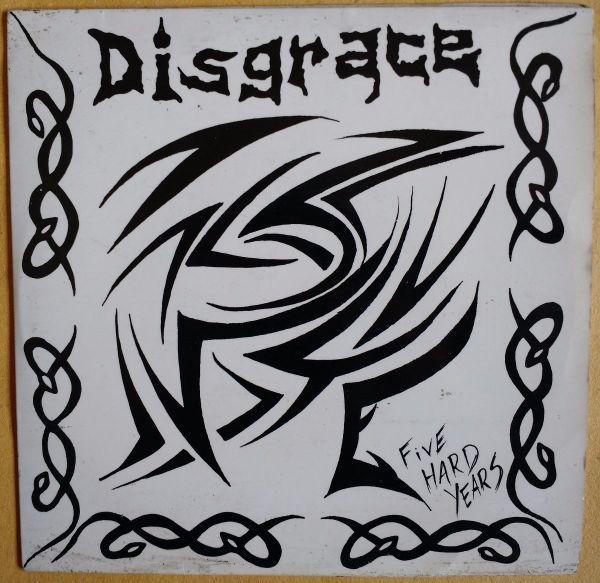 EP 7 - Disgrace - Five Hard Years