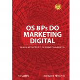 Os 8 Ps do Marketing Digital: o Seu Guia Estratégico de Marketing Digital