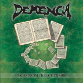 Demencia – Tales From The Other Side CD