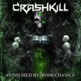 CD Crashkill - Consumed by Biomechanics