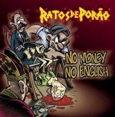 RATOS DE PORAO - No Money No English (2012 - FOAD / ITA) (LP DUPLO)