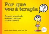Por que vou à terapia? Crianças entendendo a Terapia Cognitivo-Comportamental