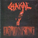 CD - Chakal ‎– Demon King - Digipack