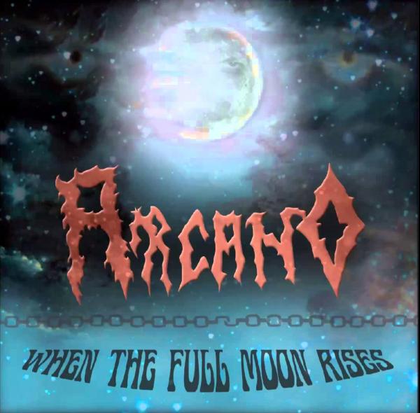 CD Arcano – When The Full Moon Rises