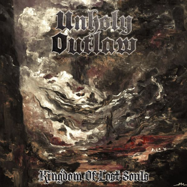 CD Unholy Outlaw – Kingdom of Lost Souls