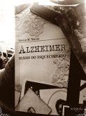 Alzheimer diário do esquecimento