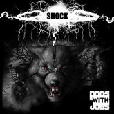 CD Dogs With Jobs – Shock
