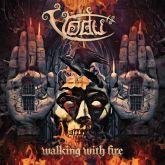 CD -  Vodu – Walking With Fire digipack