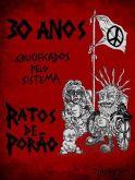 """Ratos De Porão - """"30 Anos Crucificados Pelo Sistema"""" DVD Nacional!!!"""