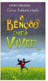 A BENÇÃO PARA VIVER (E-Books)