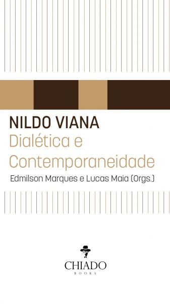Nildo Viana: Dialética e Contemporaneidade