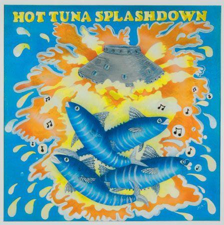 LP 12 - Hot Tuna - Splashdown