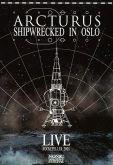 Arcturus – Shipwrecked in Oslo (DVD)
