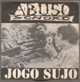 Compacto 7 - Abuso Sonoro - Jogo Sujo