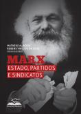 Marx: Estado, Partidos e Sindicatos