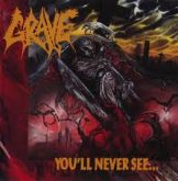 Grave - You´ll never see... (Slipcase)