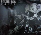 SOULLESS FAITH - No Life Till Death (CD)