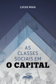 As Classes Sociais em O Capital