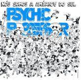 CD - Psychic Possessor - Nós Somos a América do Sul - Digipack