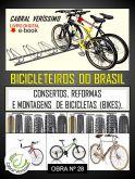 Z-28) BICICLETEIROS DO BRASIL - 102 págs