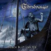 Thrudvangar – Durch Blut Und Eis (CD)