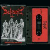 BEHERIT - The Oath of Black Blood - CASSETTE