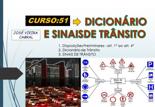 51. DICIONÁRIO E SINAIS DE TRÂNSITO