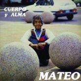 MATEO - Cuerpo y Alma (2015 - Little |Butterfly / URU) (LP)