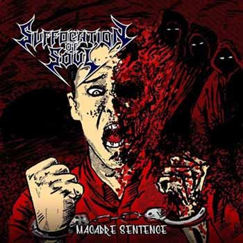 SUFFOCATION OF SOUL - Macabre Sentence