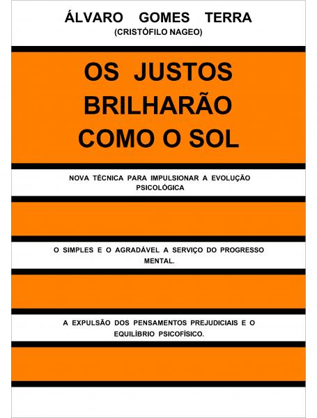 6 - OS JUSTOS BRILHARÃO COMO O SOL - MEIO DIGITAL