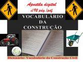 zz  VOCABULÁRIO DA CONSTRUÇÃO CIVIL